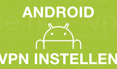 android-vpn-instellen-featured-sb-detail-1540xANYTHING