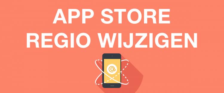 App Store Regio Veranderen