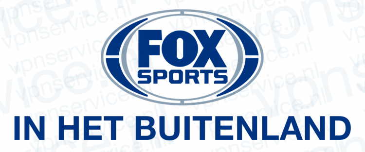 Fox Sports in het Buitenland kijken