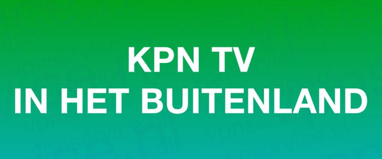 KPN TV in het buitenland