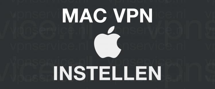 Mac VPN Instellen