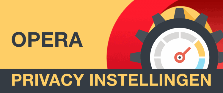 Opera Privacy Instellingen