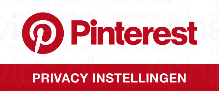 Pinterest Privacy Instellingen