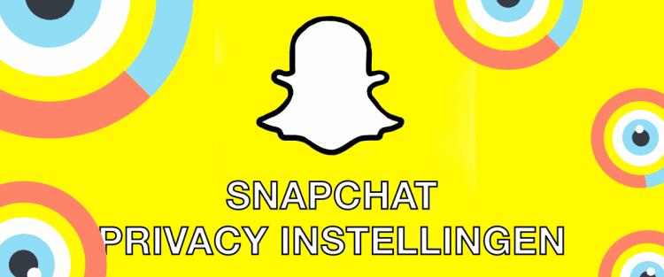 Snapchat Privacy Instellingen