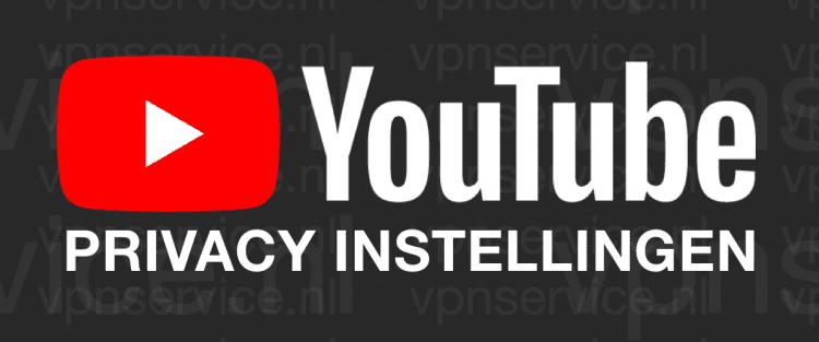 Youtube Privacy Instellingen