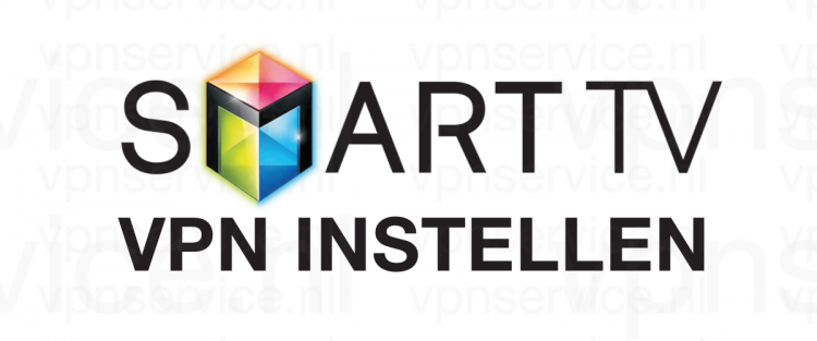 Smart TV VPN Instellen