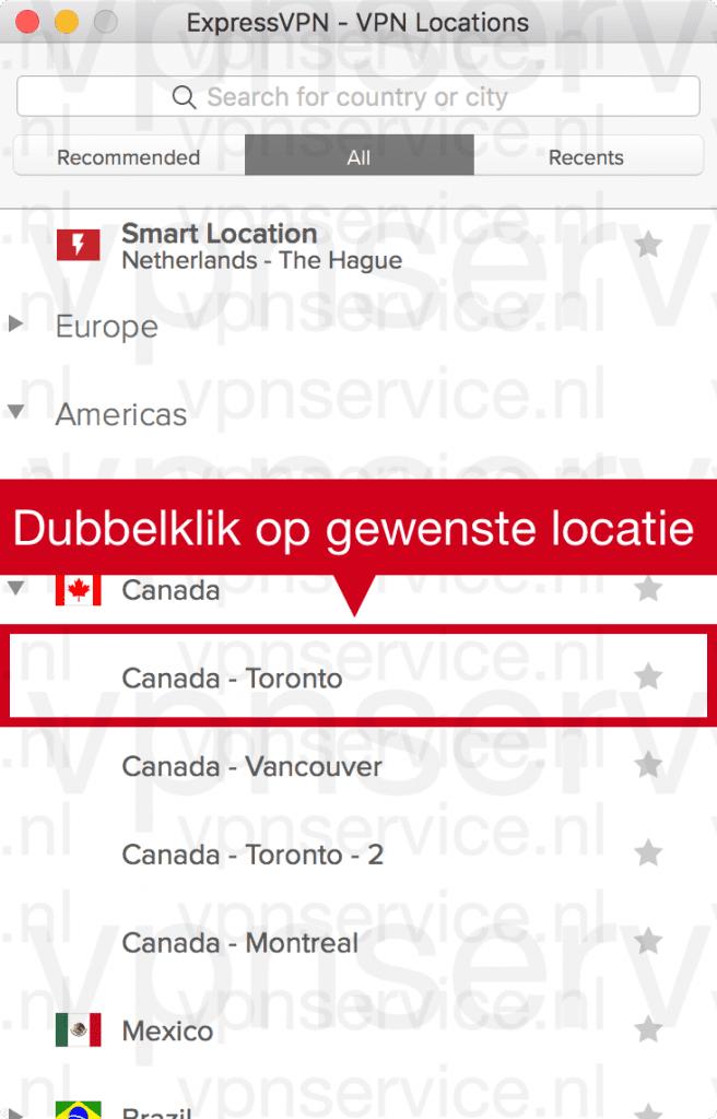 Na het openen van het land: Kies de gewenste serverlocatie. Bijvoorbeeld Toronto.