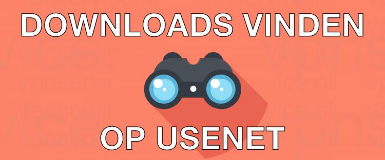 Downloads vinden op Usenet