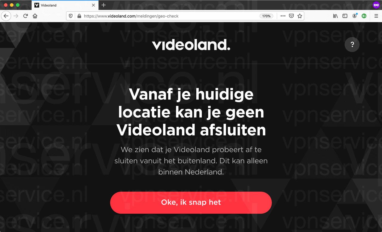 Videoland buitenland fotmelding: Vanaf je huidige locatie kan je geen Videoland afsluiten. We zien dat je Videoland probeert af te sluiten vanuit het buitenland.